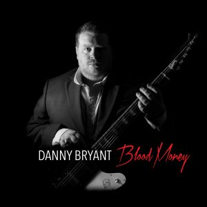 Danny_Bryant-Blood_Money_cover_without_Sticker_large