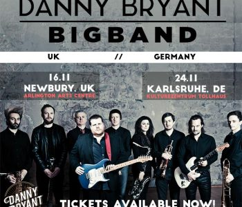 Two EXCLUSIVE club Big Band shows announced. UK & Germany – WIN!