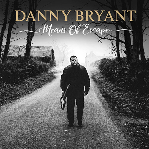Danny Bryant - Means of Escape - blues album