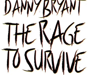 THE RAGE TO SURVIVE-COMING OCT 29th